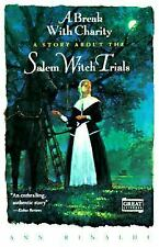 A Break With Charity Salem Witch Trials by Ann Rinaldi,  pb