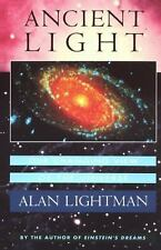 Ancient Light : Our Changing View of the Universe by Alan Lightman (1993,...