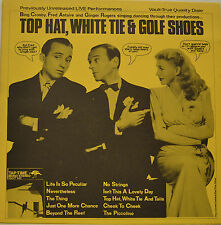 "OST - TOP HAT, WHITE TIE & GOLF SHOES - CROSBY ASTAIRE ROGERS 12"" LP (S940)"