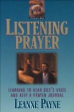 Listening Prayer : Learning to Hear God's Voice and Keep a Prayer Journal by...