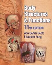 Body Structures and Functions (Texas Science), , Fong, Elizabeth, Scott, Ann, Ve