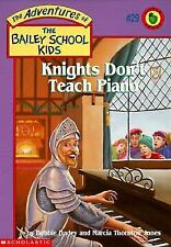 Knights Don't Teach Piano (Adventures of the Bailey School Kids #29)-ExLibrary