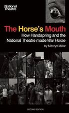 The Horse's Mouth: How Handspring and the National Theatre made War Horse, Mervy