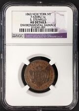 "1863 ""S. Steinfeld, New York, French Cognac"" Civil War token! AU Details by NGC!"