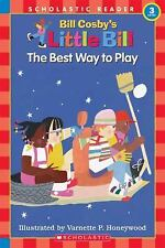 The Best Way to Play (Little Bill Books for Beginning Readers)-ExLibrary