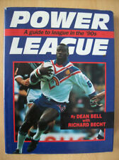 Power League A Guide To Rugby League In The 90s Hardback Dean Bell Richard Becht