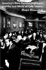 STORK CLUB: AMERICA'S MOST FAMOUS NIGHTSPOT by Ralph Blumenthal (2000, HB)