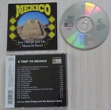 CD A TRIP TO MEXICO JOSE ORTEGA AND HIS MARIACHI BAND 16 TITRES MADE IN USA
