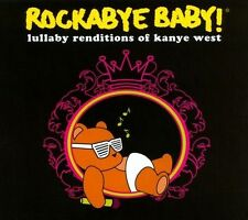 Rockabye Baby! Lullaby Renditions of Kanye West 2010 by Rockabye Baby Ex-library