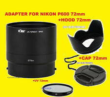 ADAPTER+FLOWER HOOD+UV FILTER+LENS CAP 72mm for CAMERA NIKON COOLPIX P600 P610