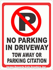 No Parking in Driveway Tow Away or Citation Sign w/Symbol. 18x24. Inform of Rule