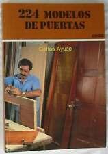 224 MODELOS DE PUERTAS - CARLOS AYUSO - CEAC 1990 - 184 PÁGINAS - VER INDICE