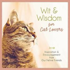 Wit and Wisdom for Cat Lovers:  Inspiration and Encouragement from Our Feline Fr
