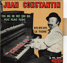 JEAN CONSTANTIN FLIC FLAC FLOC FRENCH ORIG EP