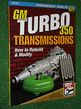 Gm Turbo 350 Transmissions How to Rebuild & Modify SA-DESIGN Restore Manual Book