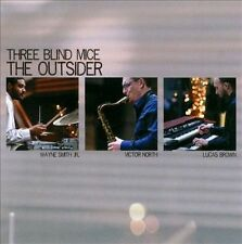 Three Blind Mice- The Outsider, Lucas Brown ( B-3 Organ ), Victo, Good