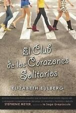 El club de los corazones solitarios (The Lonely Hearts Club) (Spanish Edition)
