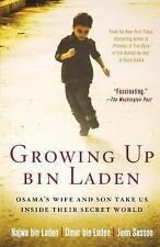 Growing Up bin Laden: Osama's Wife and Son Take Us Inside Their Secret World by