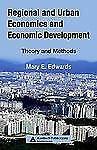 Regional and Urban Economics and Economic Development : Theory and Methods by...
