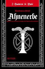 G. Drioli - AHNENERBE - Scienza e magia del nazionalsocialismo WW2 esoterismo