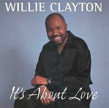 Clayton, Willie: It's About Love  Audio Cassette