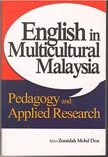 English in Multicultural Malaysia: Pedagogy and Applied Research - Zuraidah Mohd