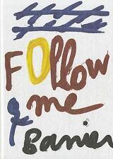 Follow Me  Autocar 8, Francois-Marie Banier, Very Good Book