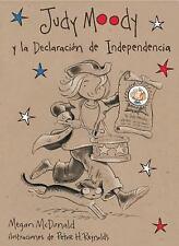 Judy Moody y la Declaracion de Independencia by Megan McDonald (2008, Paperback)
