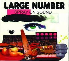 LARGE NUMBER = spray on sound = Experimental Potpourri of Sounds !!!