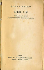 Nyirö, Der Uz, Roman a Schnee-Berge v Siebenbürgen Ungarn, Bischoff Verlag 1937