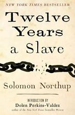 Twelve Years a Slave by Solomon Northup (2013, Hardcover)