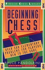Beginning Chess: Over 300 Elementary Problems for Players New to the Game by Pa