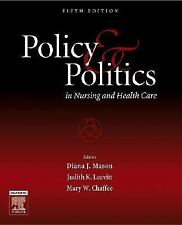 Policy and Politics in Nursing and Health Care, Judith K. Leavitt, Mary W. Chaff