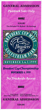 1999 BREEDERS CUP HORSE RACING ADMISSION TICKET - GULFSTREAM PARK!
