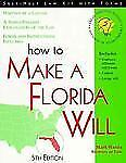 How to Make a Florida Will: With Forms (Self-Help Law Kit With Forms) by Mark W