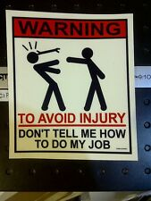 "Mechanic Tool Box Warning Sticker Funny Decal Hardware "" DON'T TELL ME HOW"