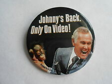 Vintage 1994 Tonight Show Johnny Carson Johnny's Back On Video Pinback Button