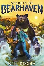 Bearhaven: Secrets of Bearhaven 1 by K. E. Rocha (2016, Hardcover)