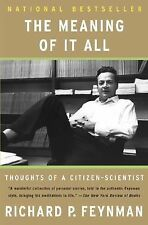 The Meaning Of It All: Thoughts Of A Citizen-scientist (Helix Books) Feynman, R