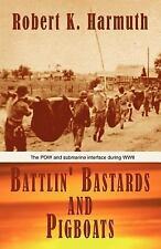Battlin' Bastards and Pigboats: The POW and Submarine Interface During WWII by