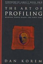 The Art of Profiling: Reading People Right the First Time by Dan Korem