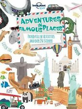 Lonely Planet Kids Ser.: Adventures in Famous Places : Packed Full of...