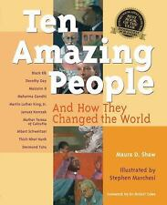 Ten Amazing People: And How They Changed the World-ExLibrary