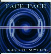 FACE FACE-Bridge to nowhere       Neu       TOP AOR CD!!