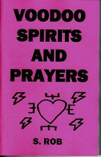 The book of VOODOO SPIRITS AND PRAYERS loas witchcraft
