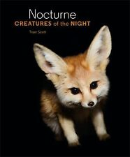 Nocturne : Creatures of the Night by Traer Scott (2014, Hardcover)