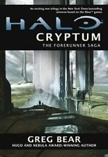 Halo: Cryptum Book One of the Forerunner Trilogy by Greg Bear 9780330545624
