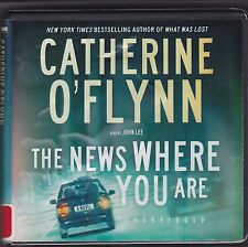 The News Where You Are by Catherine O'Flynn (2010, CD, Unabridged)