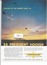 AMERICAN PRESIDENT LINES 1959 PRESIDENT HOOVER ORIENT ALL FIRST CLASS CRUISE AD
