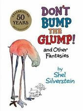 Don't Bump the Glump! and Other Fantasies by Shel Silverstein c2014 NEW HC